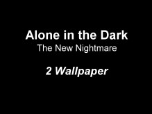 Alone in the Dark: The New Nightmare Wallpaper